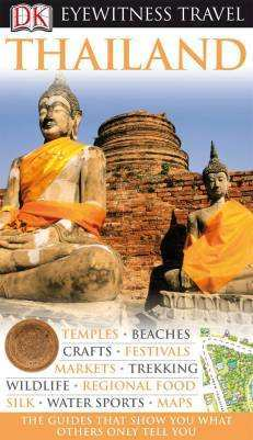 Thailand Eyewitness Travel Guide