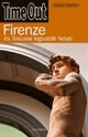 Firenze és Toscana legszebb helyei útikönyv - Time Out