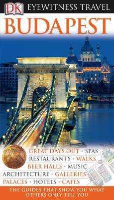 Budapest Eyewitness Travel Guide