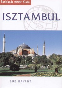Isztambul útikönyv - Booklands 2000