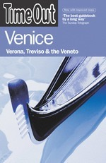 Venice, Verona, Treviso & the Veneto - Time Out