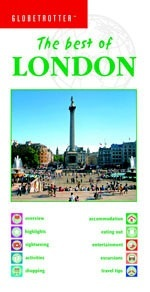 The Best of London - Globetrotter: The Best of...
