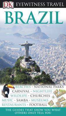 Brazil Eyewitness Travel Guide