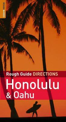 Honolulu and Oahu DIRECTIONS - Rough Guide