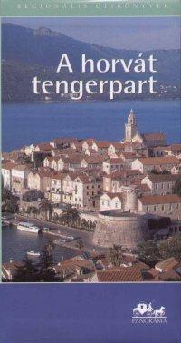 A horvát tengerpart útikönyv - Panoráma