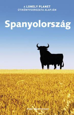 Spanyolország útikönyv - Lonely Planet