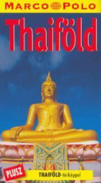 Thaiföld útikönyv - Marco Polo