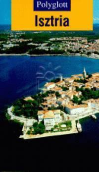Isztria útikönyv - Polyglott