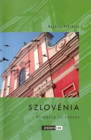 Szlovénia - Útikönyv.com