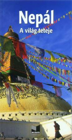 Nepál, a világ teteje - Merhavia