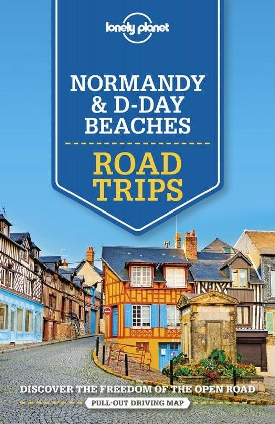 Normandia és a D-nap - Lonely Planet Road Trips