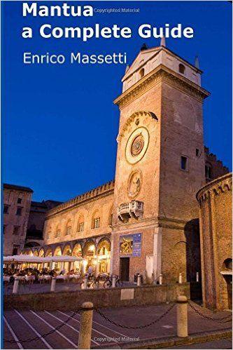 Mantova útikönyv - Enrico Massetti