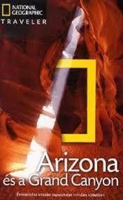 Arizona és a Grand Canyon útikönyv - National Geographic