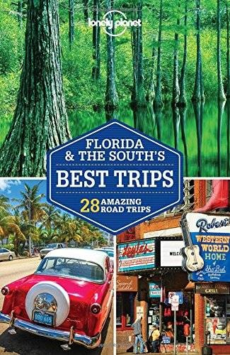 Florida és a Dél - Lonely Planet Best Trips