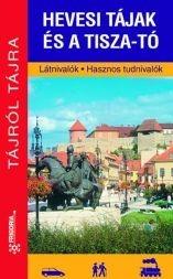 Hevesi tájak és a Tisza-tó